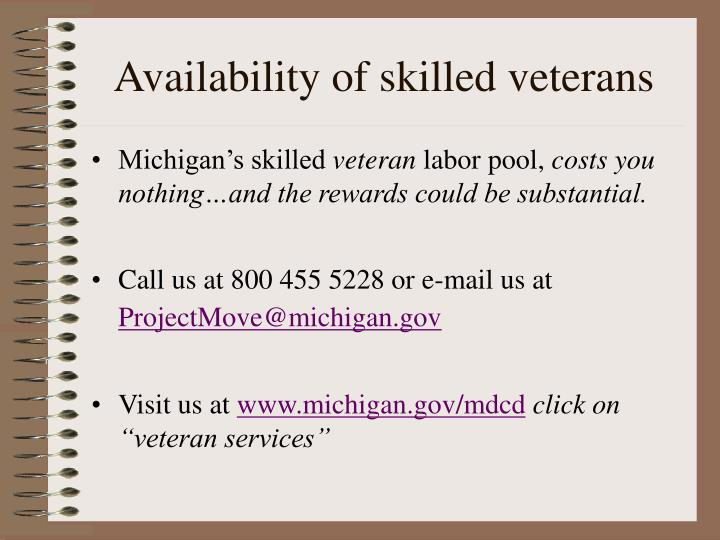 Availability of skilled veterans
