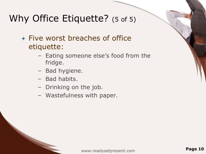 Why Office Etiquette?