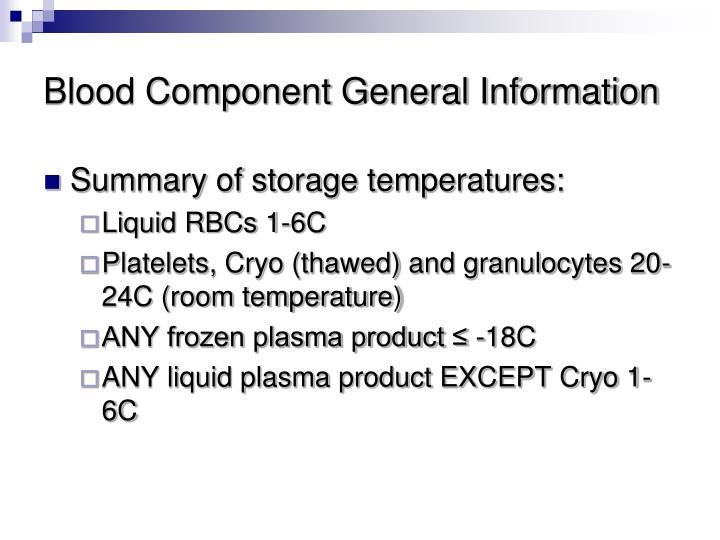 Blood Component General Information