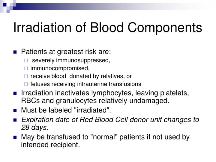 Irradiation of Blood Components