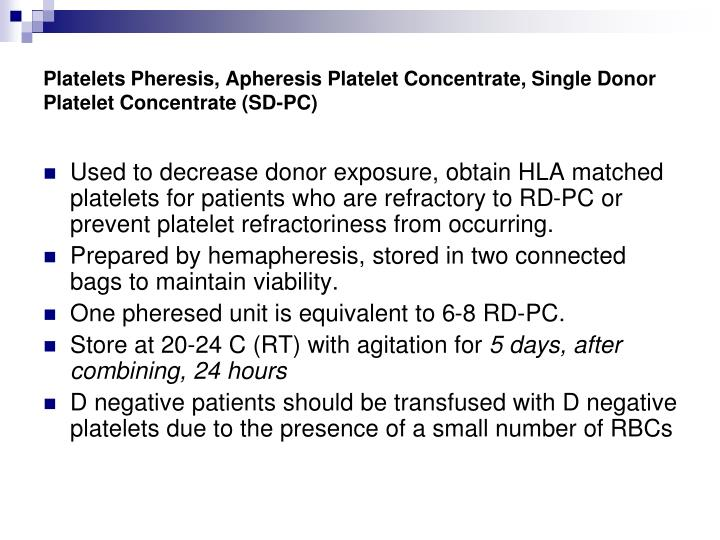 Platelets Pheresis, Apheresis Platelet Concentrate, Single Donor Platelet Concentrate (SD-PC)