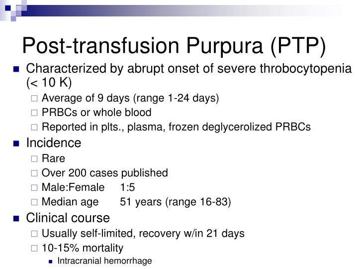 Post-transfusion Purpura (PTP)