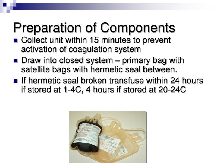 Preparation of Components