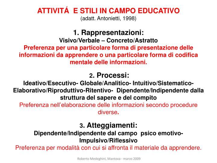 ATTIVITÁ  E STILI IN CAMPO EDUCATIVO
