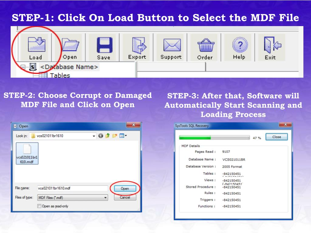 STEP-1: Click On Load Button to Select the MDF File