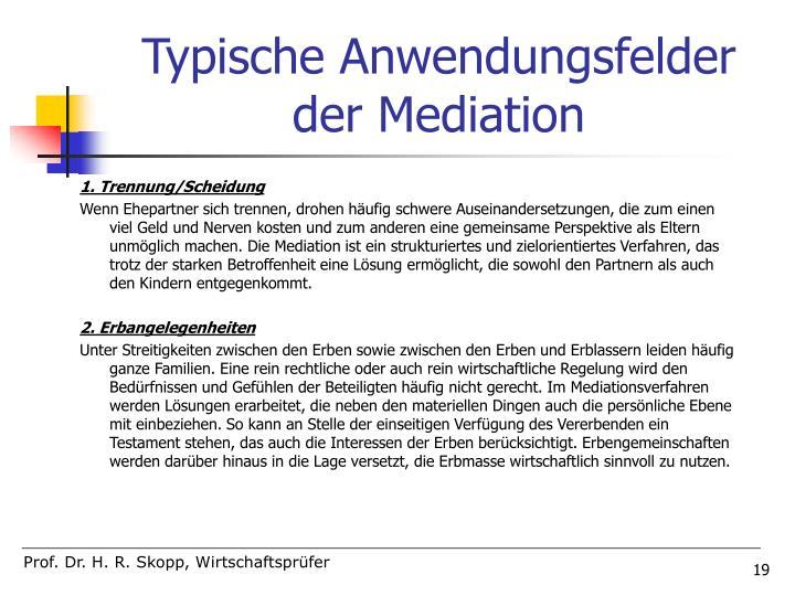Typische Anwendungsfelder der Mediation