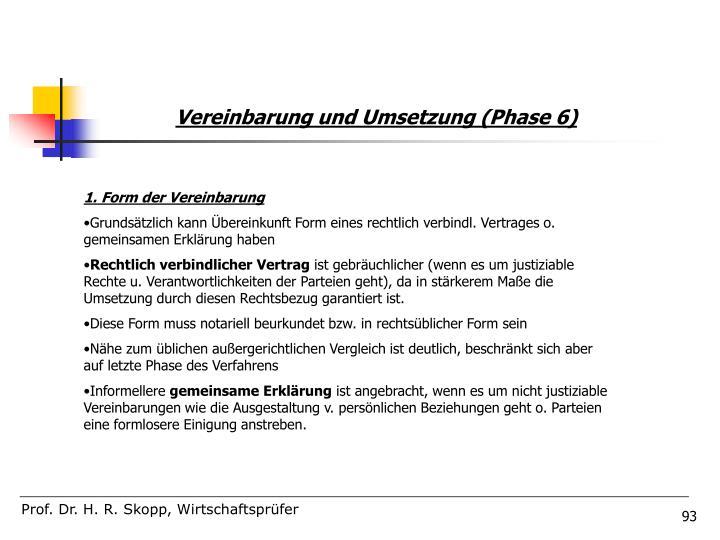 Vereinbarung und Umsetzung (Phase 6)