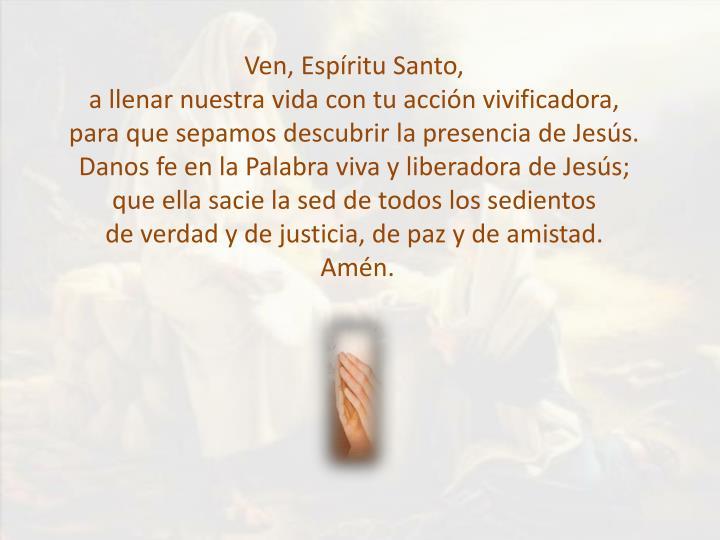 Ven, Espíritu Santo,
