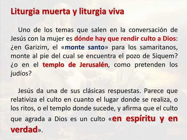 Liturgia muerta y liturgia viva