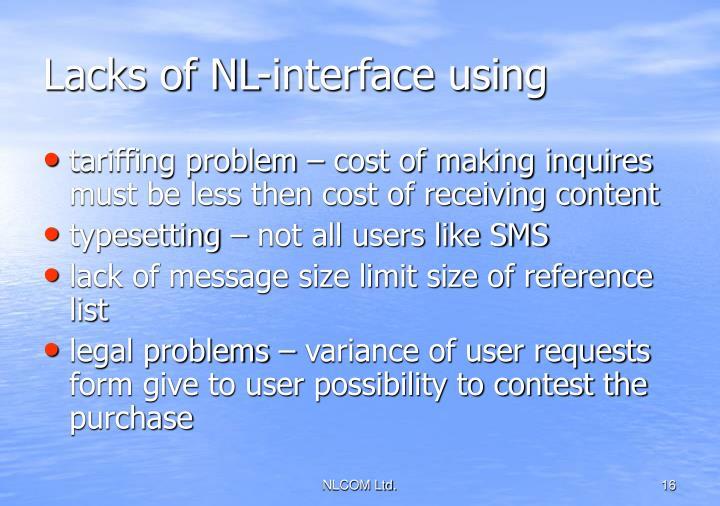 Lacks of NL-interface using