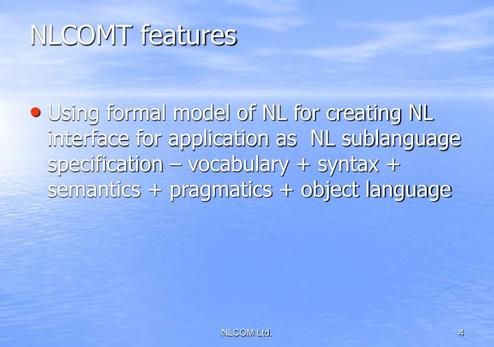 NLCOMT features