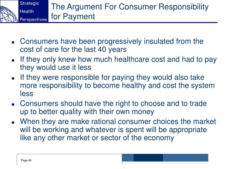 The Argument For Consumer Responsibility for Payment