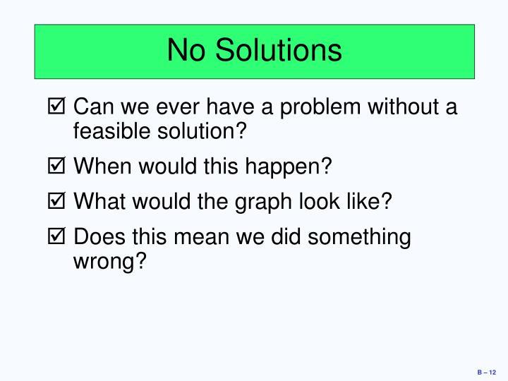 No Solutions