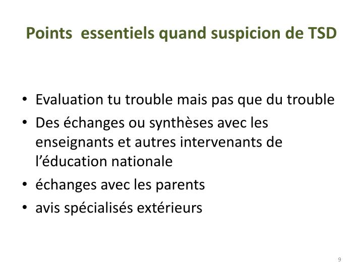 Points  essentiels quand suspicion de TSD