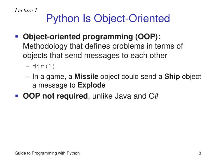 Python is object oriented