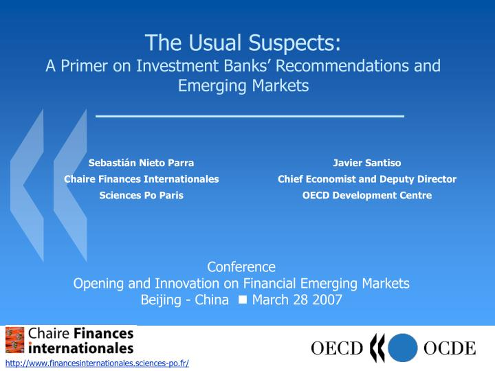 the usual suspects a primer on in vestment banks recommendations and emerging markets