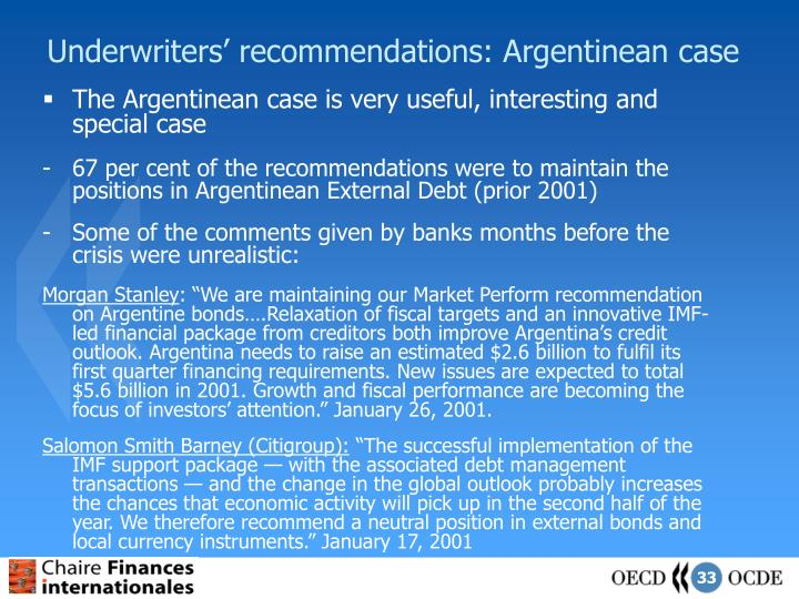 Underwriters' recommendations: Argentinean case
