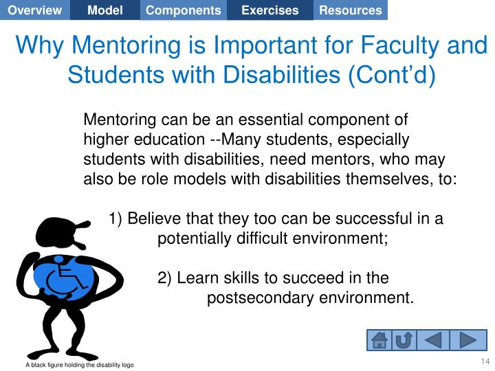 Why Mentoring is Important for Faculty and Students with Disabilities (Cont'd)