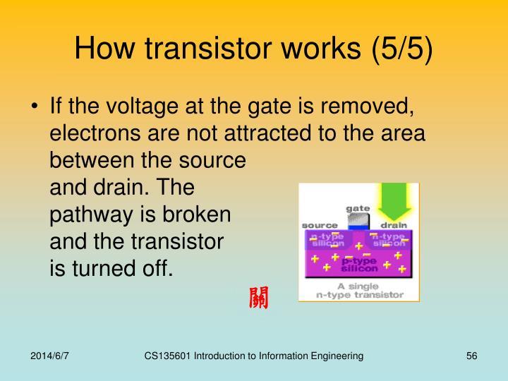 How transistor works (5/5)