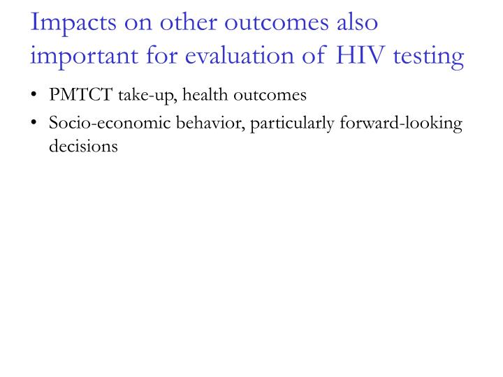 Impacts on other outcomes also important for evaluation of HIV testing