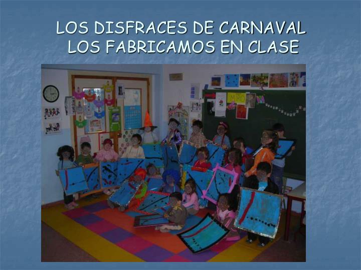 LOS DISFRACES DE CARNAVAL