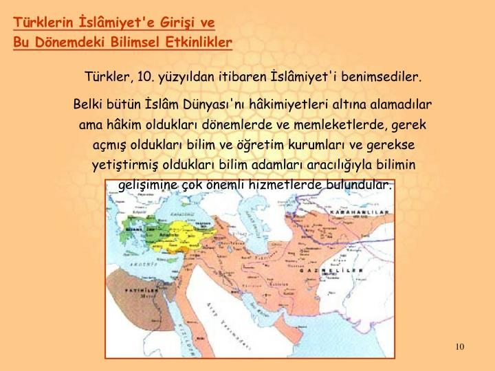 Türklerin İslâmiyet'e Girişi ve