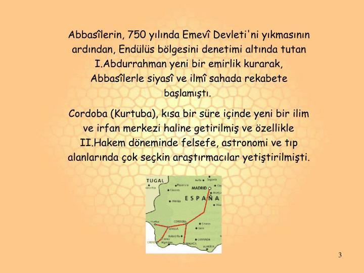 Abbasîlerin, 750 yılında Emevî Devleti'ni yıkmasının