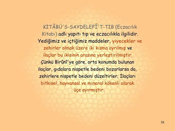 KİTÂBÜ'S-SAYDELEFÎ'T-TIB (Eczacılık