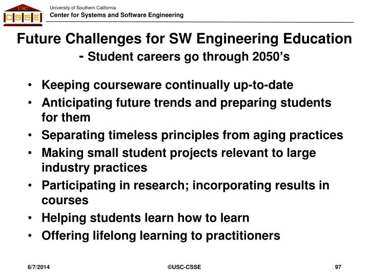 Future Challenges for SW Engineering Education