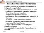 pass fail feasibility rationales