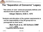 the separation of concerns legacy