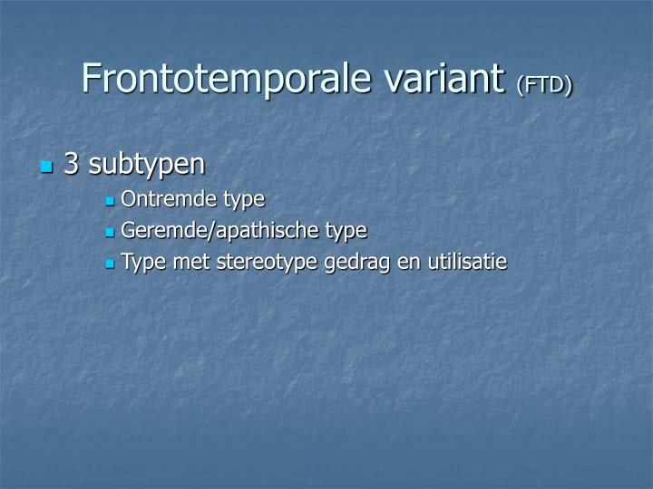 Frontotemporale variant