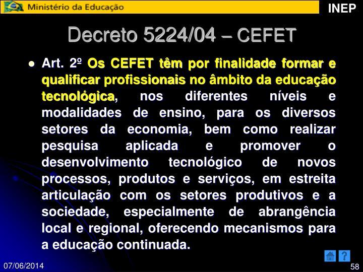 Decreto 5224/04