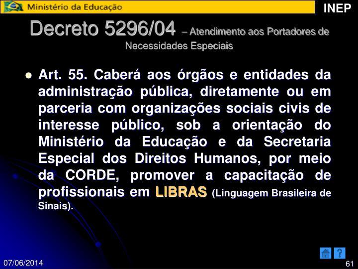 Decreto 5296/04