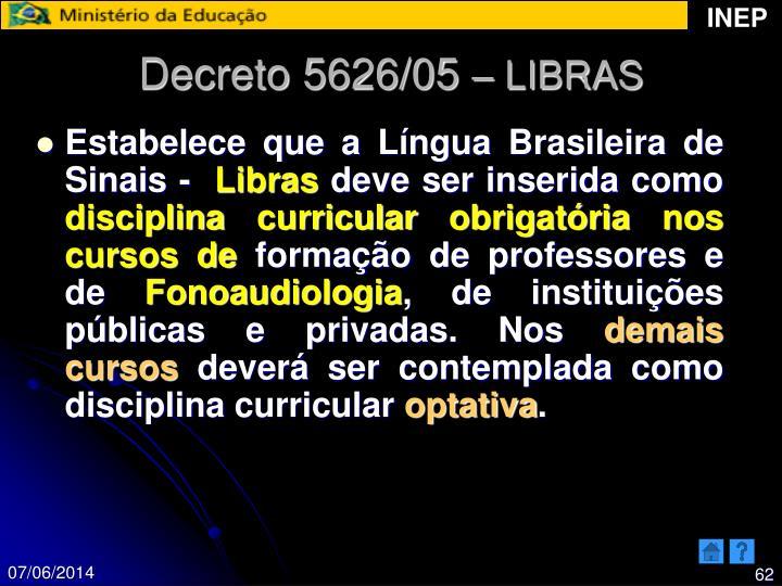 Decreto 5626/05