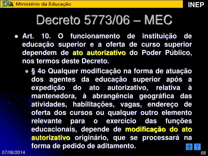 Decreto 5773/06 – MEC