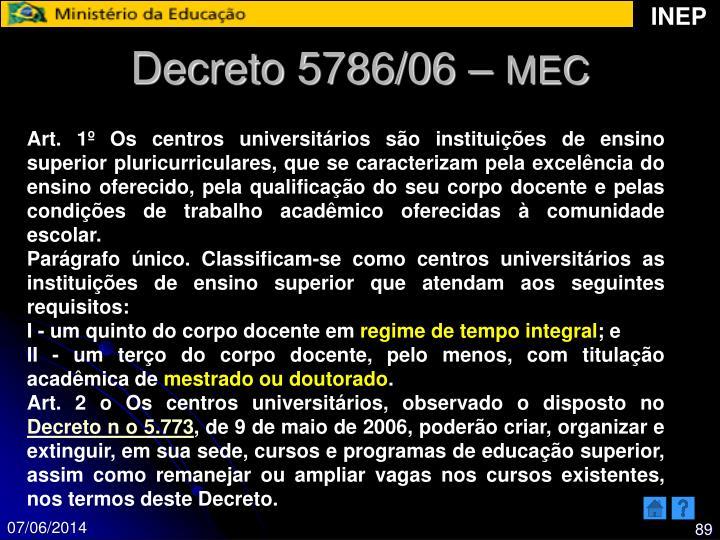 Decreto 5786/06 –