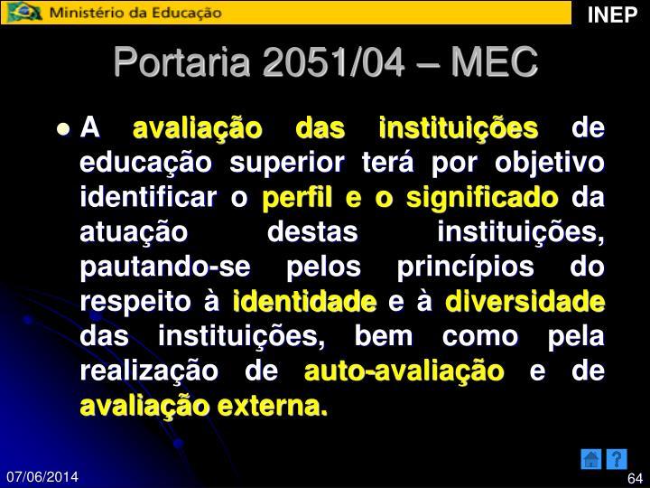 Portaria 2051/04 – MEC