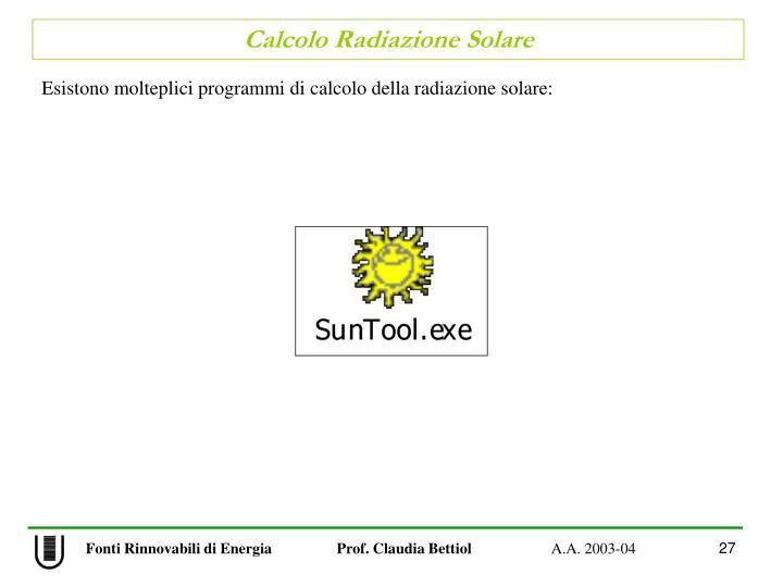 Esistono molteplici programmi di calcolo della radiazione solare: