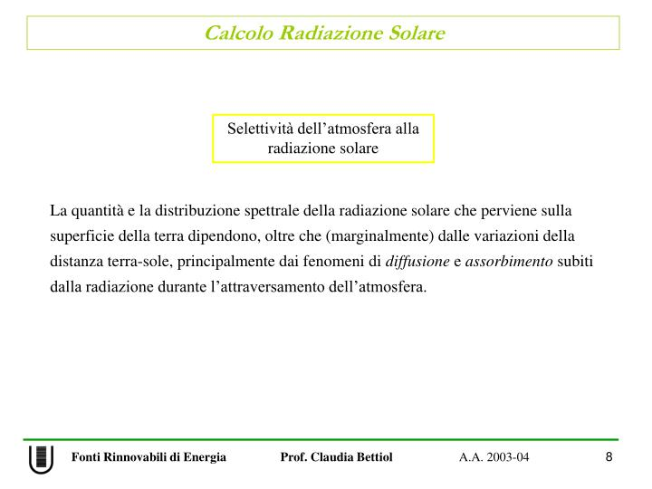 Selettività dell'atmosfera alla radiazione solare