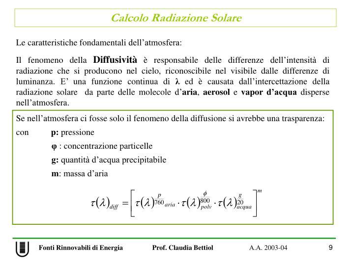 Le caratteristiche fondamentali dell'atmosfera: