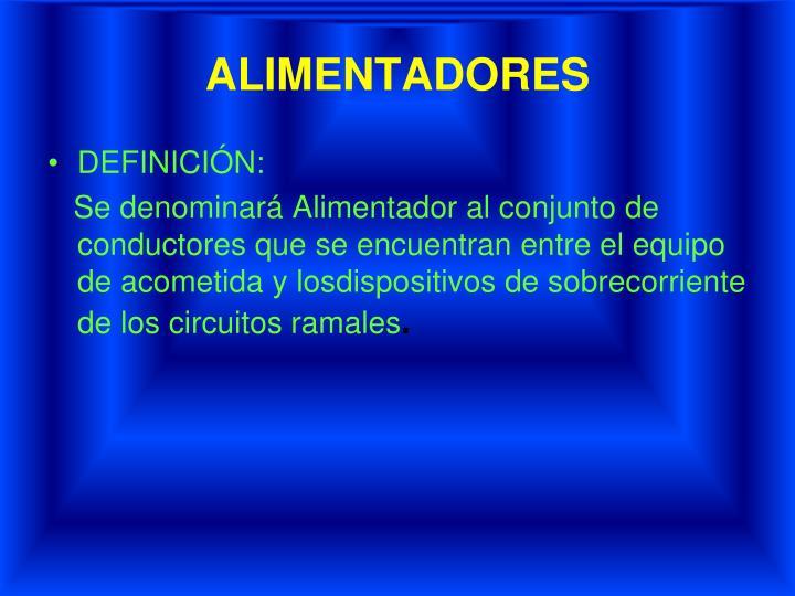 ALIMENTADORES