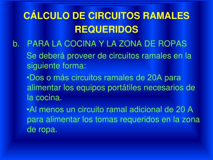 CÁLCULO DE CIRCUITOS RAMALES REQUERIDOS