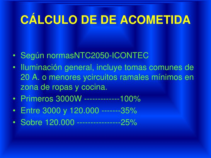 CÁLCULO DE DE ACOMETIDA