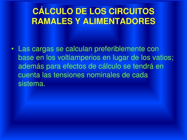 CÁLCULO DE LOS CIRCUITOS
