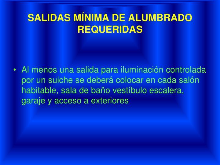 SALIDAS MÍNIMA DE ALUMBRADO REQUERIDAS
