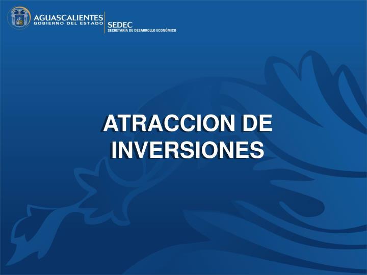 ATRACCION DE INVERSIONES