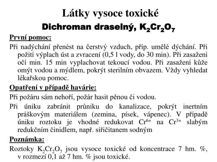 Látky vysoce toxické