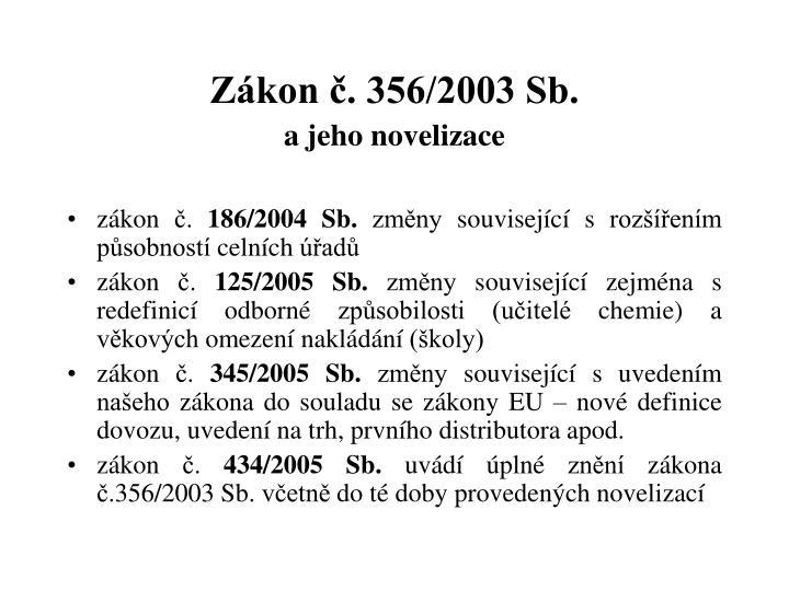 Zákon č. 356/2003 Sb.