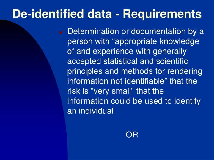 De-identified data - Requirements